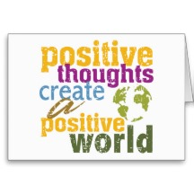 Positive_thoughts_create_a_positive_world_cards-rcdf2306a9a794ea7beaa7a5a3d9192c2_xvuak_8byvr_216